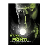 Stay in the Fight! Warriors Guide to the Combat Pistol