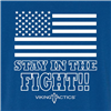 Stay in the Fight!! (Flag)