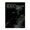 Green Eyes & Black Rifles: The Warriors Guide to the Combat Carbine